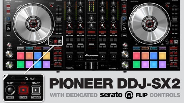 Pioneer Announces DDJ-SX2: Serato Flip and DVS Controller