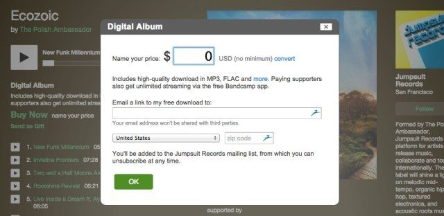"""Bandcamp makes it easy to have a """"Name Your Price"""" option on tracks, where $0 is an option if you enter an email."""