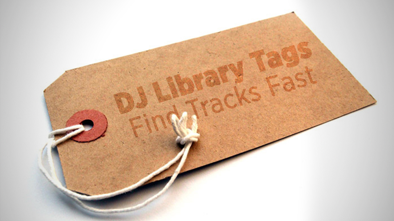 Tagging Tracks: Develop A Coding System For Your DJ Library - DJ ...