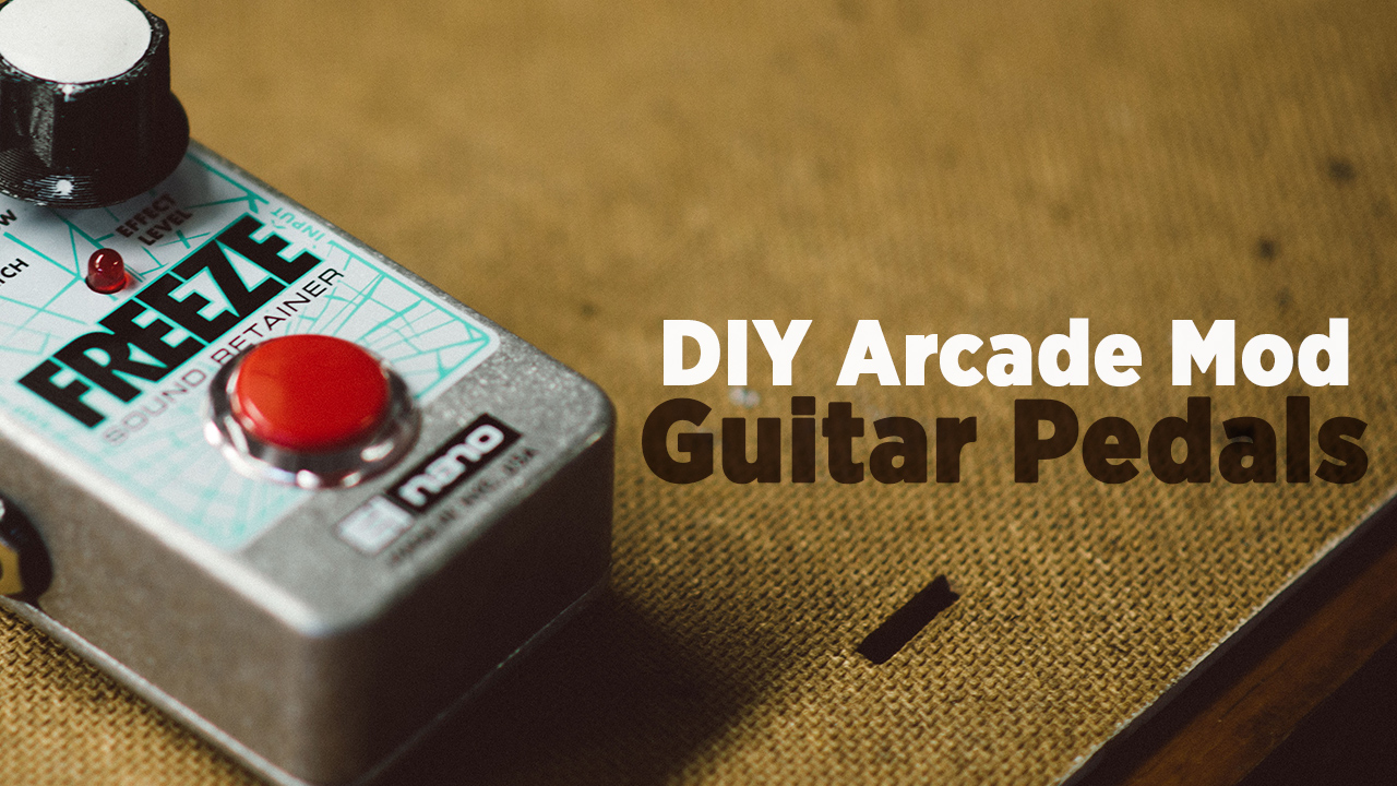 Diy How To Mod Fx Pedals With Arcade Buttons Dj Techtools